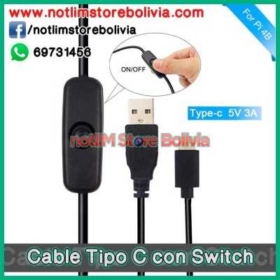 Cable Tipo C con Switch (Pi 4B) - Precio: 30 Bs